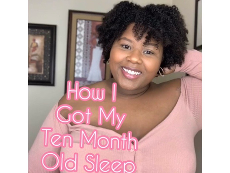 How I Got My Ten Month Old Sleep Trained