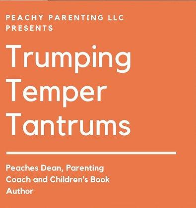 Trumping Temper Tantrums Course