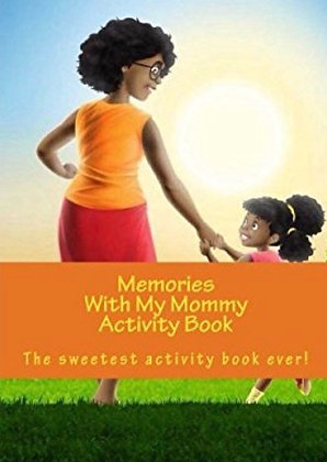 Memories With My Mommy Activity Book