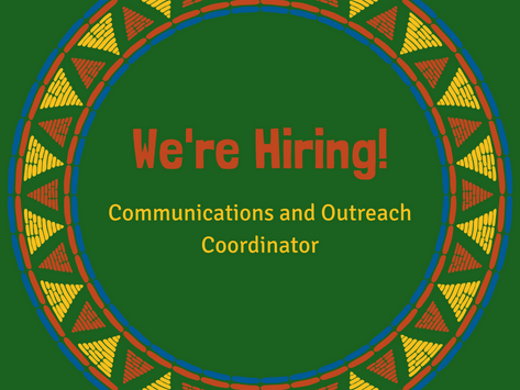 We're Looking for a Communications and Outreach Coordinator