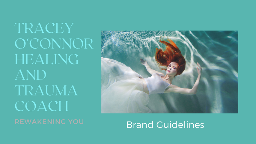 Tracey O'Connor Healing and Trauma Coach Brand Guidlines Book