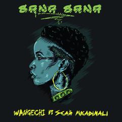 Wangechi - Sana Sana