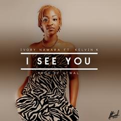 I See You (Ft. Kelvin.K)