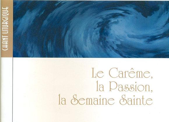 Hymnes, Le Carême, la Passion, la Semaine Sainte