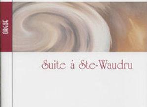 BARRAS Paul, Suite à Sainte Waudru pour Grand-Orgue