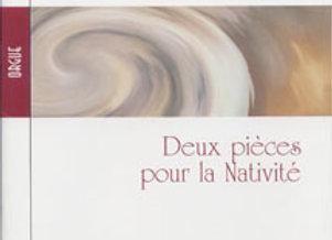 MATRY Didier, Deux pièces pour la Nativité
