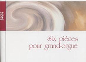 ALAIN Albert, Six pièces pour grand-orgue