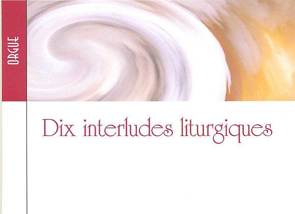 PASQUET Jean-Dominique, Dix interludes liturgiques