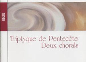 TISSOT Mireille, Tryptique de Pentecôte, Deux chorals