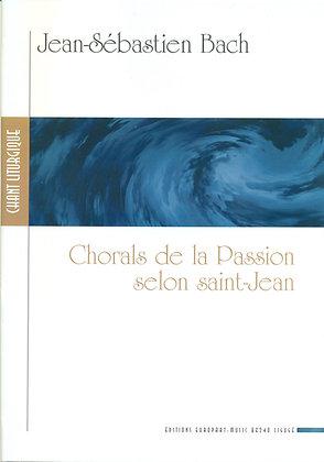 BACH Jean-Sebastien, Chorals de la Passion selon Saint Jean