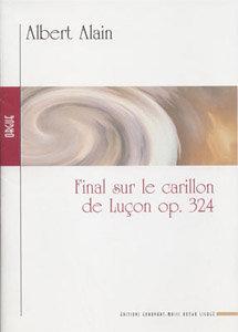 ALAIN Albert, Final sur le Carillon de Lucon OP.324