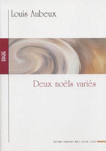 AUBEUX Louis, Deux Noëls variés