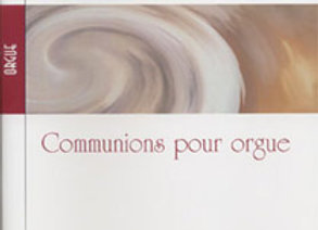 DOURY Pierre, Communions pour orgue