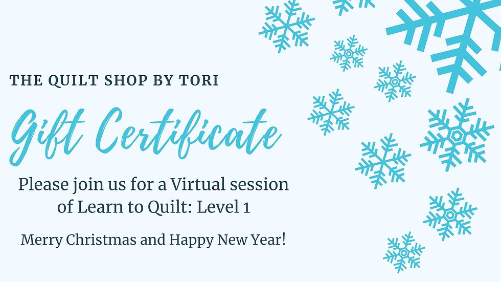 Learn to Quilt Level 1 Gift Certificate
