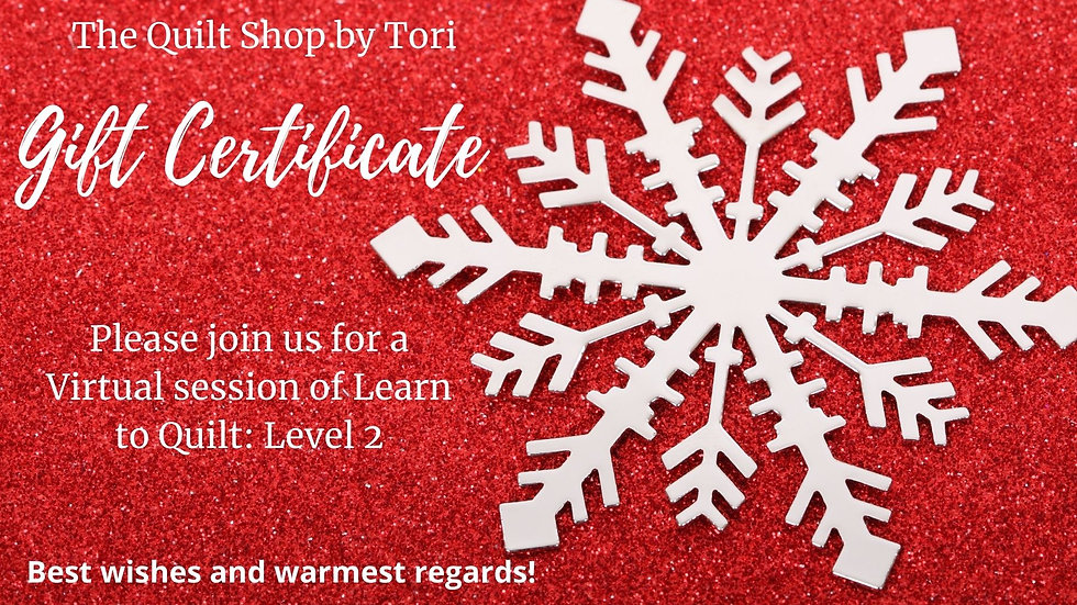 Learn To Quilt Level 2 Gift Certificate