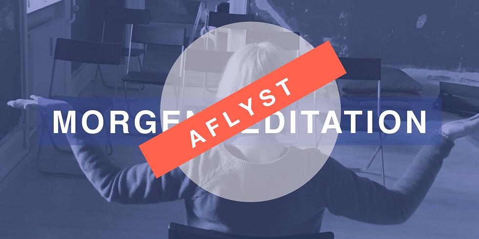 AFLYST · Morgenmeditation · 27. marts · kl 8.15