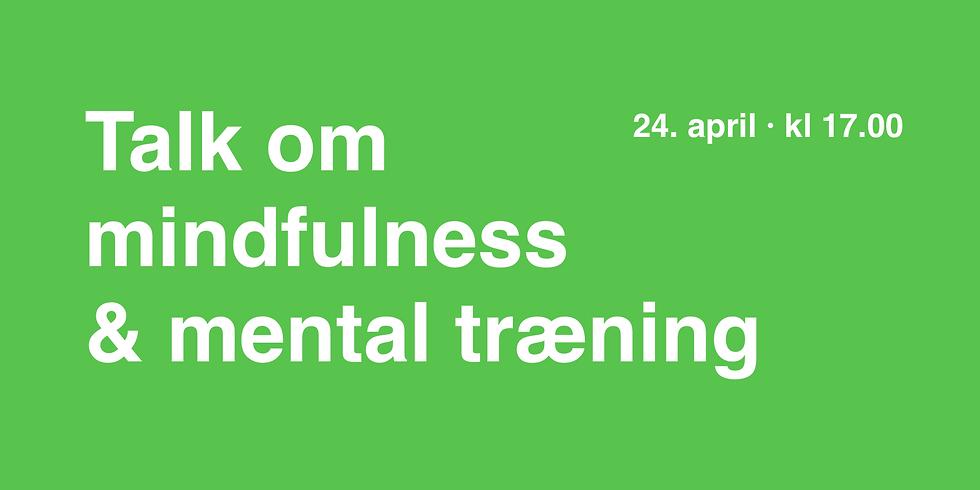 TALK om mindfulness og mental træning · Gratis event