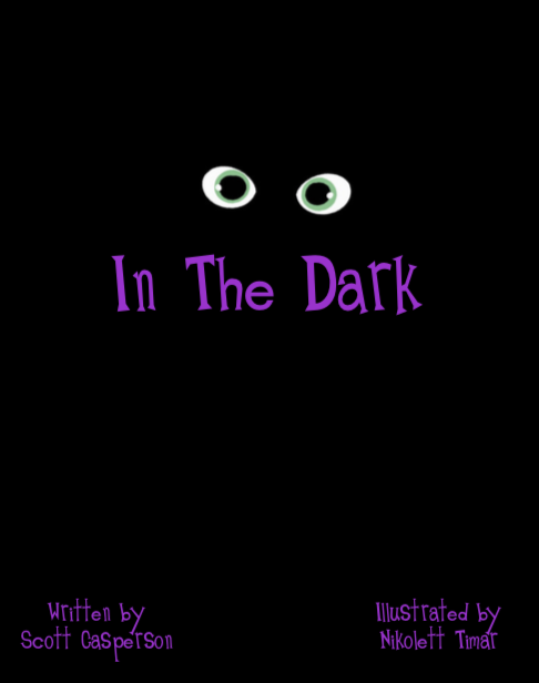 In The Dark by Nikolett Timar & Scott Casperson