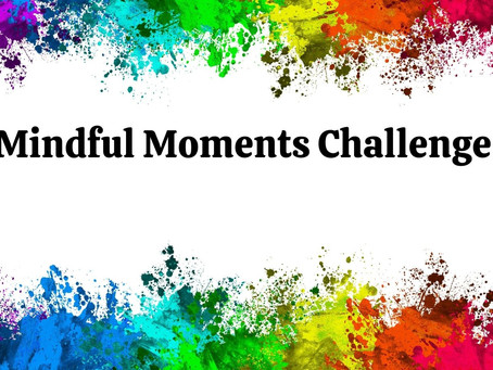 May Mindful Moments Challenge