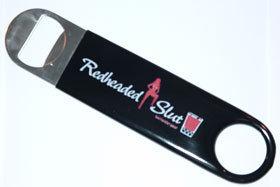 Redheaded Slut Bottle Opener Mambo Paddle Blade