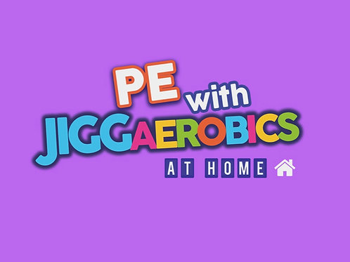P.E. with JiggAerobics At-Home
