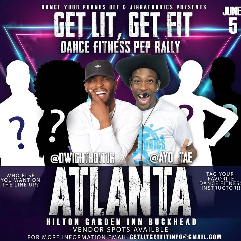 ATLANTA - Get Lit While You Get Fit Fest