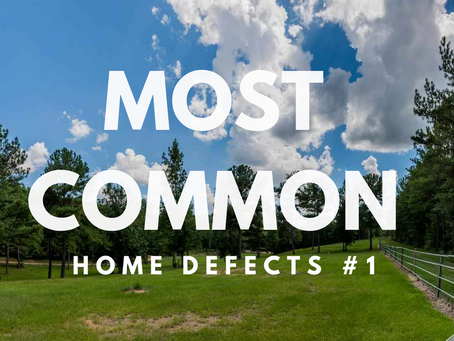 Most Common Home Defects - #1