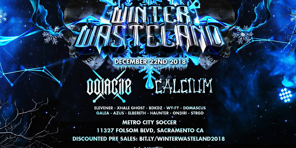 Winter Wasteland! Ft. Oolacile, Calcium, and many more!
