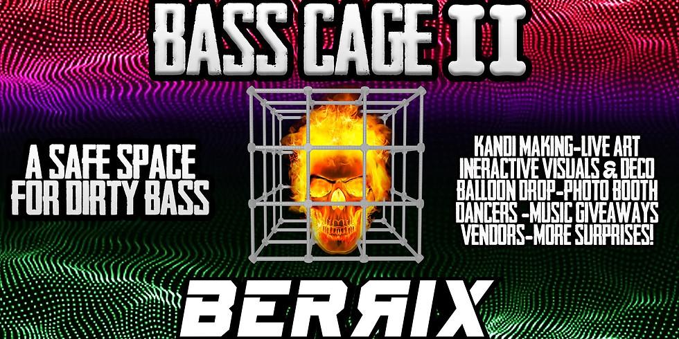BASS CAGE II ft. Berrix