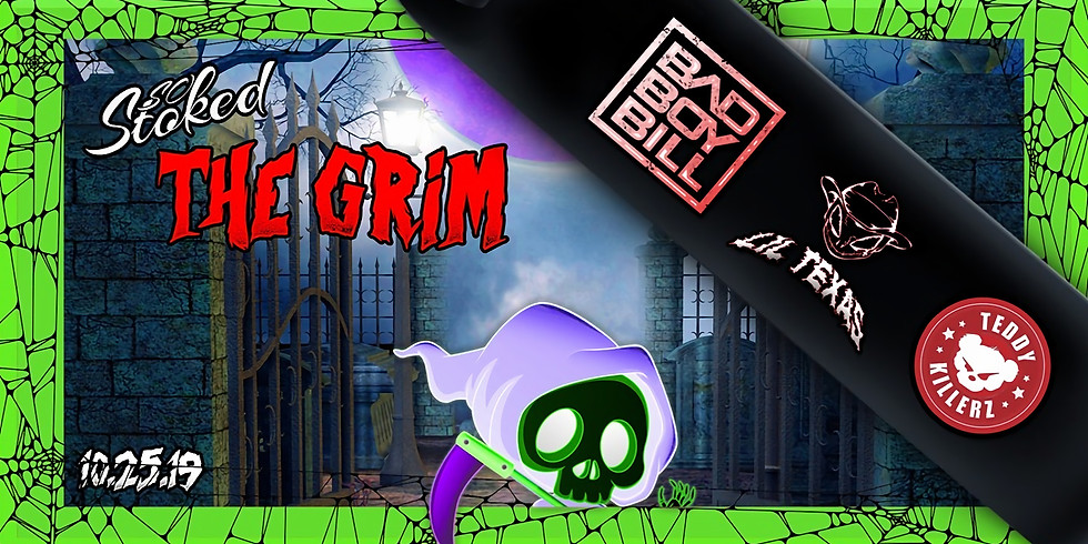 So Stoked The Grim ft. Bad Boy Bill, Lil Texas, & Teddy Killerz
