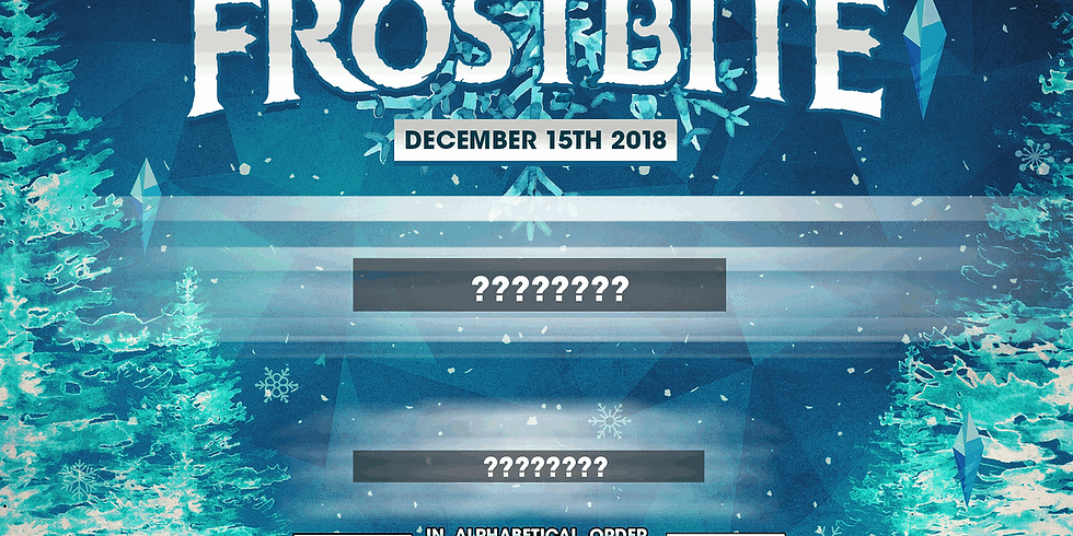 Frostbite : Phase 1 ft Bailo Minesweepa Slimez + many more!