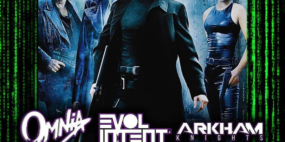 So Stoked: Enter The Matrix ft. Omnia~Evol Intent~Arkham Knights