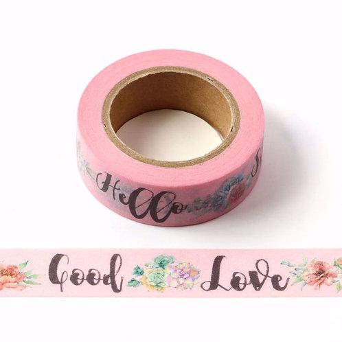 Masking tape rose Good Love Hello 15mm x 10m