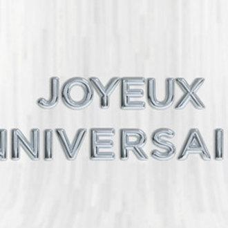 Bannière Ballons Lettres 40 cm Mylar Argent JOYEUX ANNIVERSAIRE