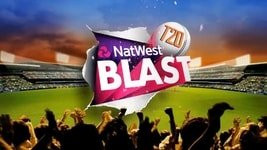 NATWEST T20 BLAST FROM 7TH JULY- JOINING START