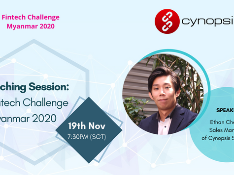 Cynopsis Solutions has been shortlisted as one of the finalists for Fintech Challenge Myanmar 2020!