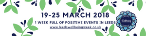 Leeds Wellbeing Week 3rd edition March 2018