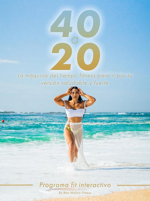 De 40 a 20: Programa fitness de 8 semanas