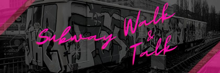 Subway Walk & Talk Vlog header.png