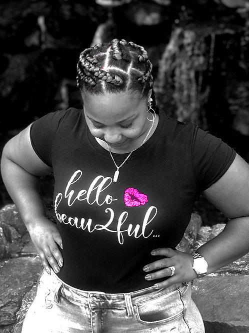 Hello Beau2ful Women's T-Shirt