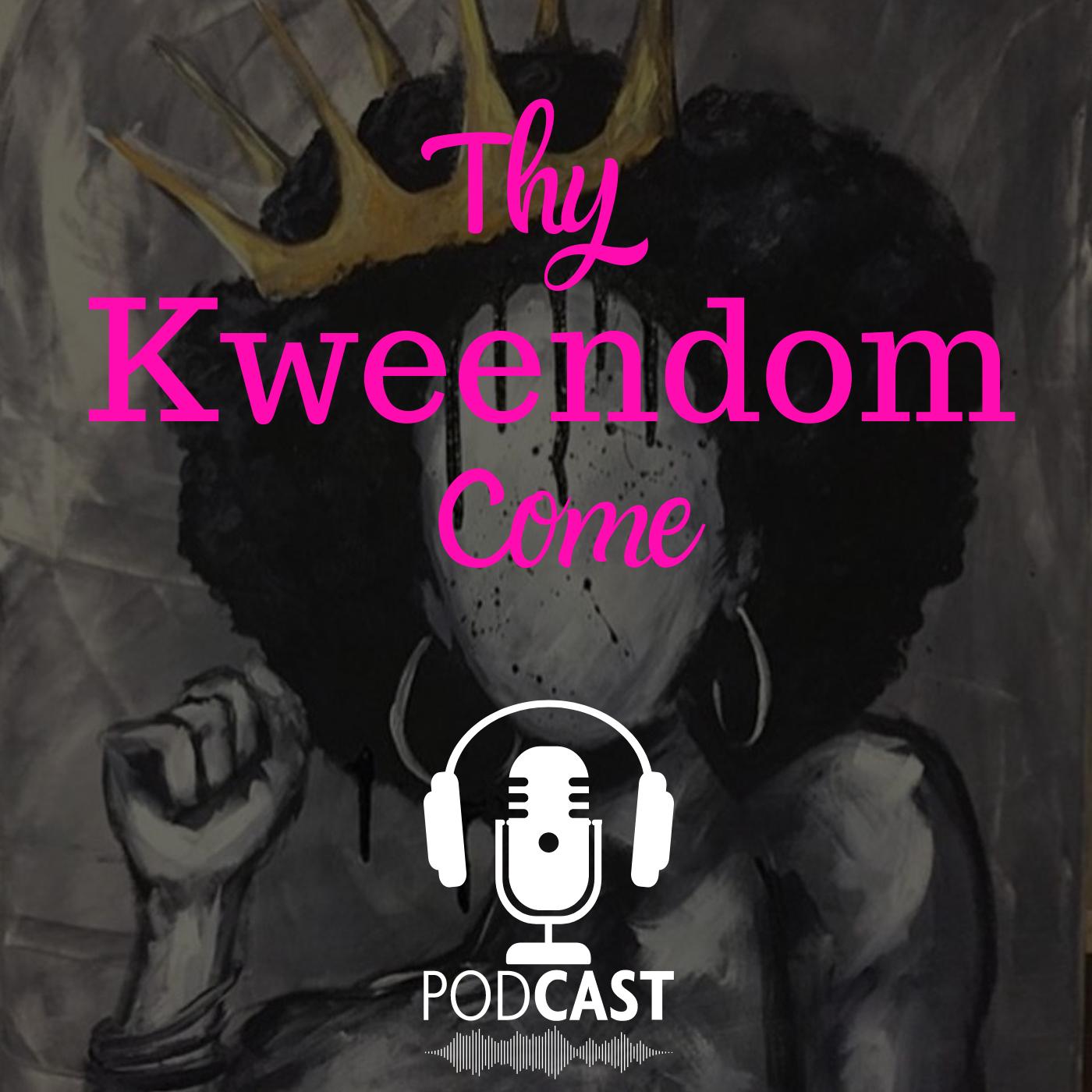 Thy Kweendom Come Podcast Interview