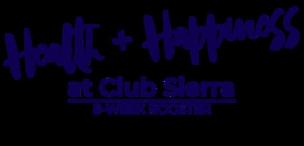 Health + Happiness _ Club Sierra.png
