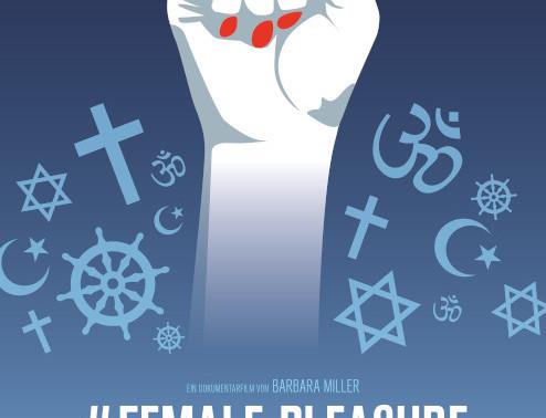 #FEMALE PLEASURE - ein Plädoyer für sexuelle Selbstbestimmung