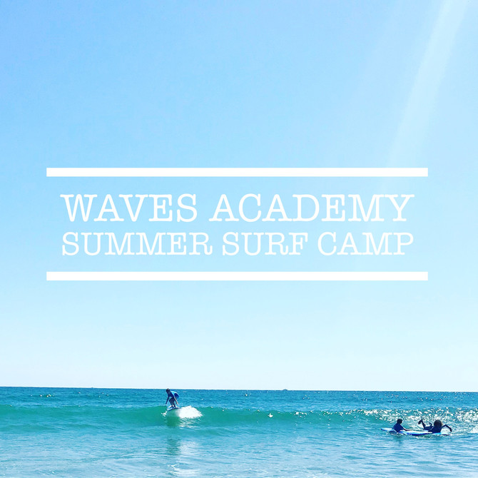 WavesSummer Surf Camp is officially one month away!