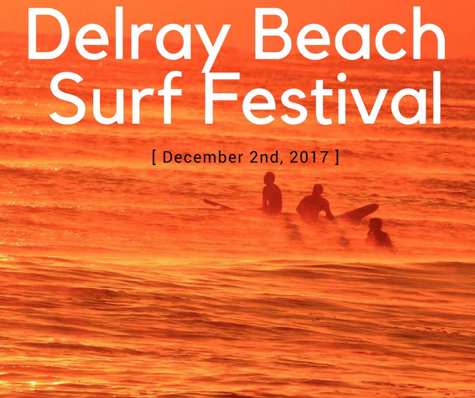 Delray Beach Surf Festival December 2nd