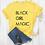Thumbnail: BLACK GIRL MAGIC Letters Print Women Tshirt Cotton Casual  T Shirt