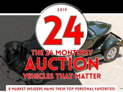 MARKET INSIDERS PICK 24 MONTEREY AUCTION FAVORITES