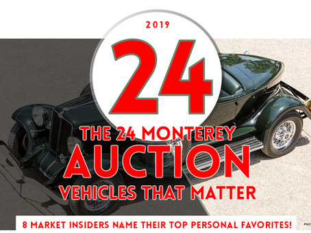 MARKET INSIDERS PICK 24 MONTEREY AUCTION FAVORITES