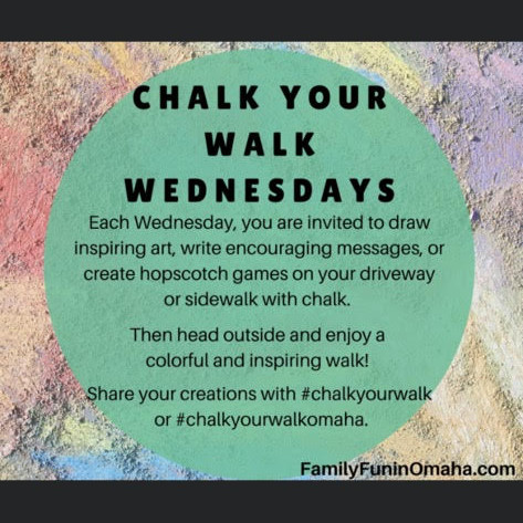 Chalk Your Walk Wednesdays!