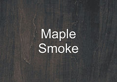 Maple Smoke.jpg